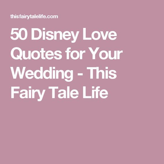 Wedding Quotes 50 Disney Love For Your