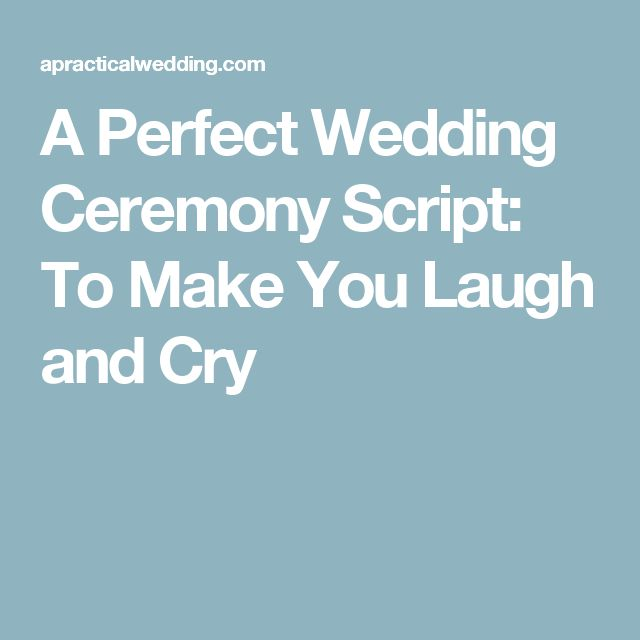 Wedding Quotes : A Perfect Wedding Ceremony Script: To