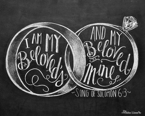 Wedding Quotes Sign I Am My Beloveds Song Of Solomon 6