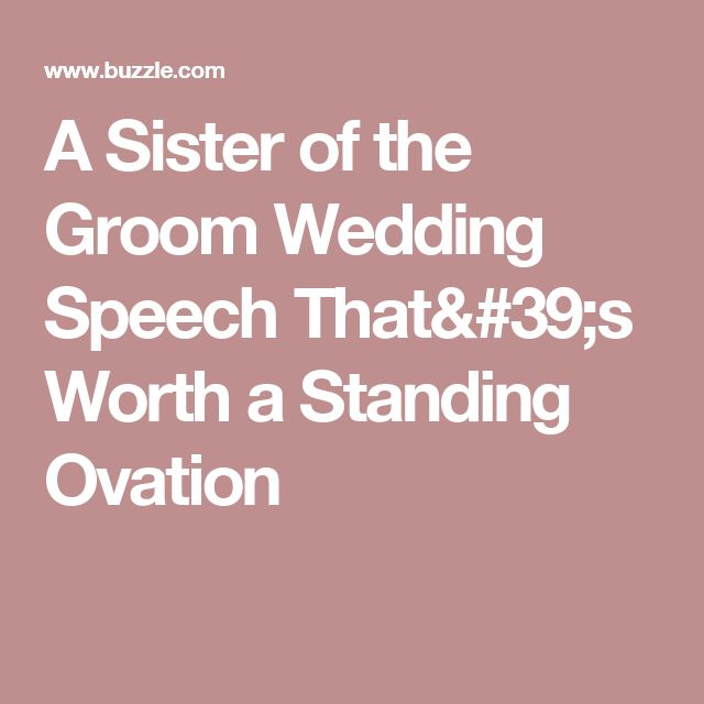Funny Wedding Speeches Sister Of The Groom