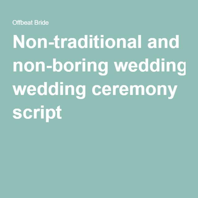 Wedding Quotes : Non-traditional And Non-boring Wedding