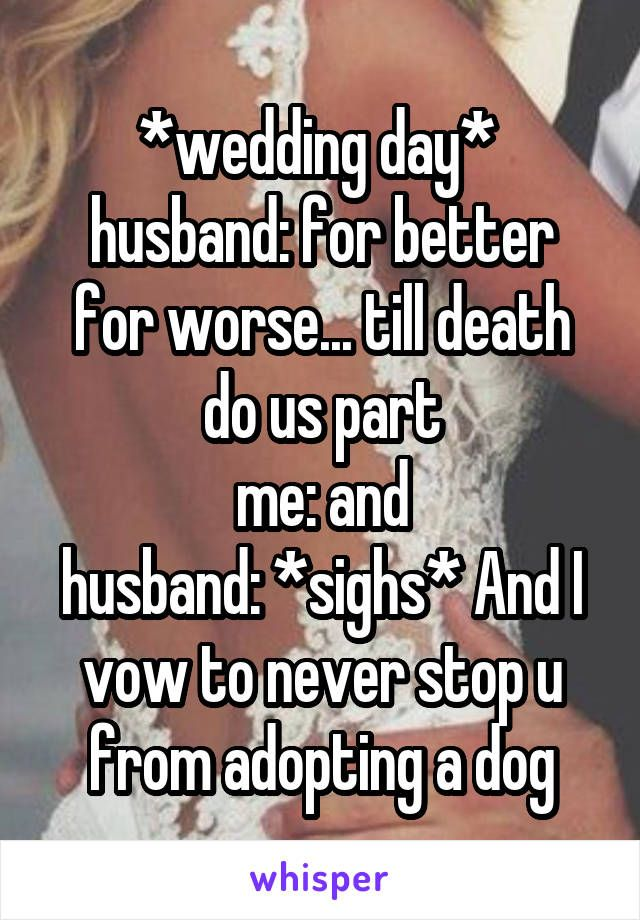 Wedding Quotes Wedding Day Husband For Better For