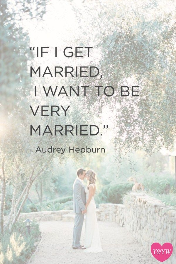 Wedding Quotes Yes I M Never Getting Married For The Sake Of