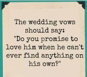 Wedding Quotes Super Wedding Vows Funny For Him Truths